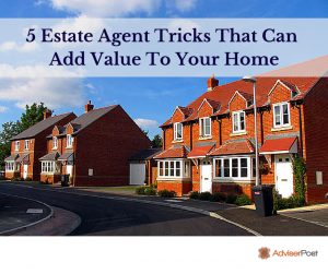 fb 5 Estate Agent Tricks That Can Add Value To Your Home
